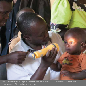 Child undergoes an eye examination from Vision for a Nation in Rwanda (photo credit- Vision for a Nation)